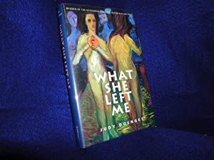 What She Left Me: Stories and a Novella