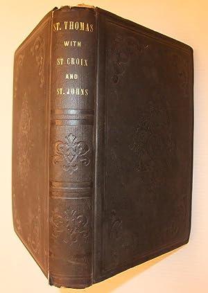 A Historical Account of St. Thomas, W.I.,: KNOX, JOHN P.: