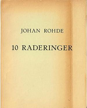 Ti Original-Raderinger af Johan Rohde. Forord og: ROHDE, JOHAN -