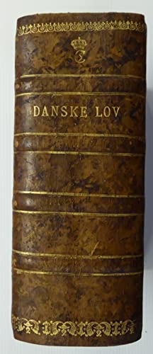 Kong Christian Den Femtis Danske Lov.: CHRISTIAN V's DANSKE