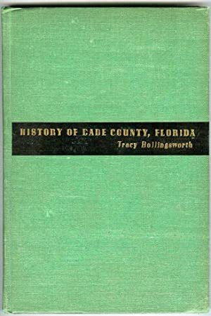 History of Dade County, Florida: Hollingsworth, Tracy