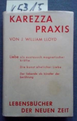 Karezza Praxis Liebe als Austausch magnetischer Kräfte: Lloyd, William