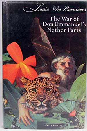 The War of Don Emmanuel's Nether Parts: de Bernieres, L