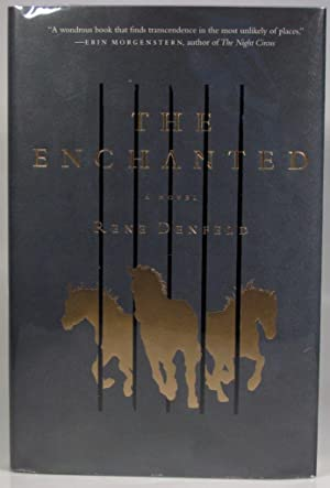 The Enchanted: Denfeld, R.