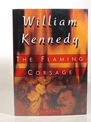 The Flaming Corsage: Kennedy, W.