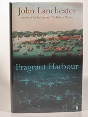 Fragrant Harbour: Lanchester, J.