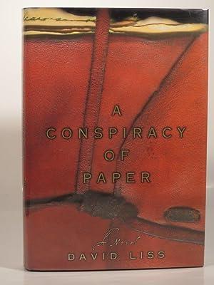 A Conspiracy of Paper: Liss, D.