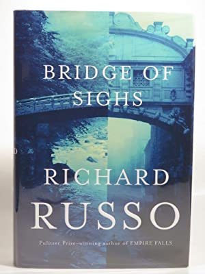 Bridge of Sighs: Russo, R.