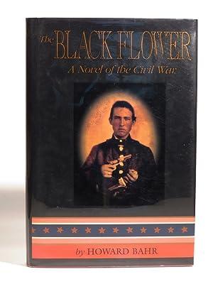 The Black Flower: Bahr, H.