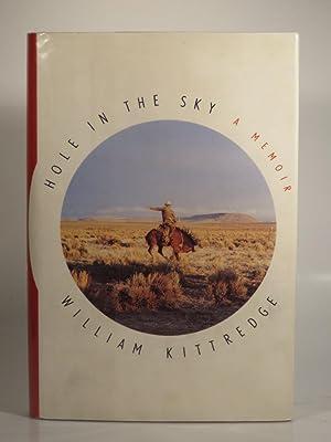 Hole in the Sky: A Memoir: Kittredge, W.