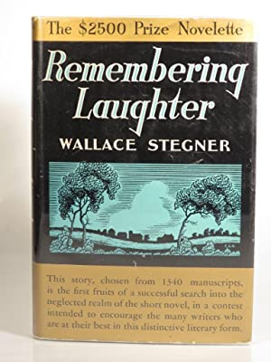 Remembering Laughter: Stegner, W.
