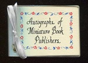 Autographs of Miniature Book Publishers.: Tamazunchale Press, compiler.