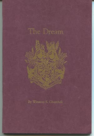 The Dream. Introduction by Richard M. Langworth.: Churchill, Winston S.