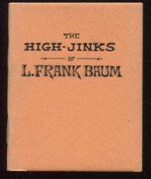 The High-Jinks of L. Frank BAum.: Ford, Alla T,