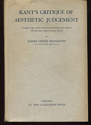 Kant's Critique of Aesthetic Judgement. Translated, With: Meredith, James Creed.