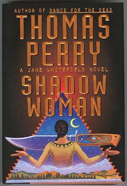 Shadow Woman.: Perry, Thomas.