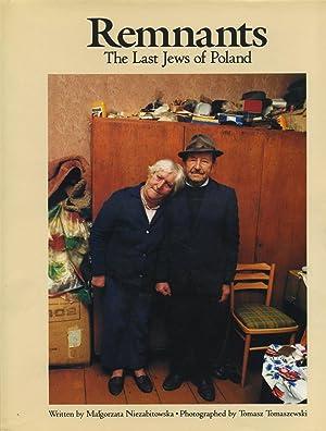 Remnants. The Last Jews of Poland.: Niezabitowska, Malgorzata.