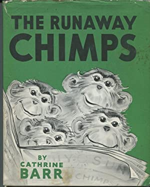 The Runaway Chimps.: Barr, Cathrine.
