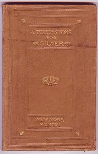 A Touchstone for Silver.: Townsend, Horace.
