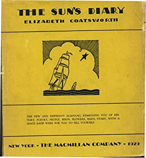 The Sun's Diary: A Book of Days For Any Year.: Coatsworth, Elizabeth. Decorations by Frank ...