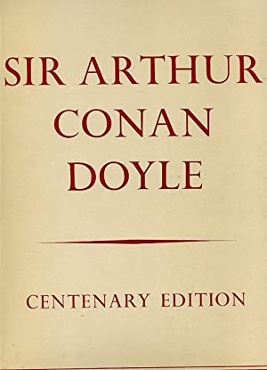 Sir Arthur Conan Doyle: Centenary 1859-1959.: Doyle, Adrian Conan, Editor.