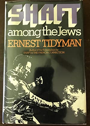 Shaft Among the Jews: Ernest Tidyman
