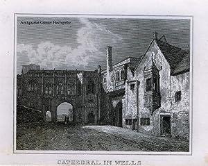 Cathedral in Wells. Stahlstich aus 'Das kleine Universum'.