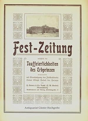 Fest-Zeitung anläßlich der Tauffeierlichkeiten des Erbprinzen ( zu Braunschweig und L&...
