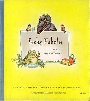 Jaen de Lafontaine. Sechs Fabeln. Ein Bilderbuch von Koser-Michaels, mit Versen von Renate Stein.: ...