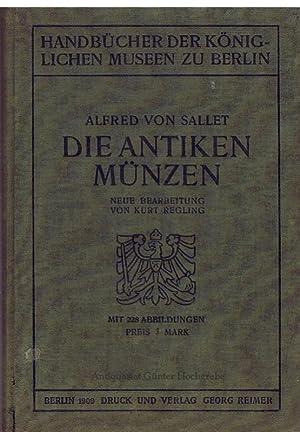 Die antiken Münzen.: Sallet, Alfred von: