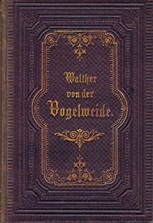 Walthers von der Vogelweide Sämmtliche Gedichte.: Walther von der Vogelweide: