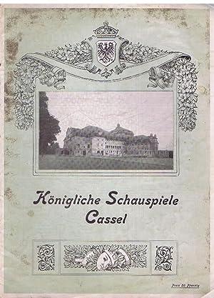 Königliche Schauspiele Cassel. Illustrierte Hof-Theater-Zeitung. 1. Jahrgang, 1909/1910.:...