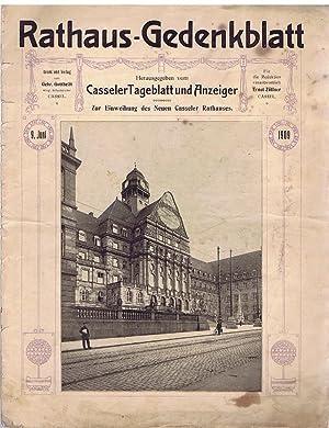 Rathaus-Gedenkblatt. Zur Einweihung des Neuen Casseler Rathauses. 9. Juni 1909.: Casseler Tageblatt...