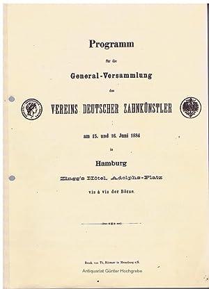 Programm für die General-Versammlung des Vereins Deutscher Zahnkünstler am 15. und 16. ...