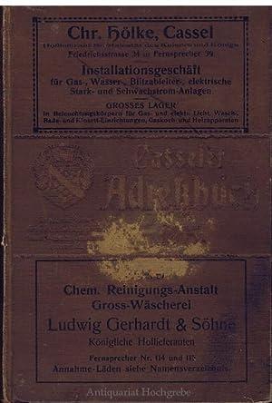 Adreßbuch der Residenzstadt Cassel sowie der Ortschaften Harleshausen, Ihringshausen, ...