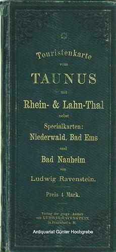 Touristenkarte vom Taunus mit Rhein- & Lahn-Thal nebst Specialkarten: Niederwald, Bad Ems und ...