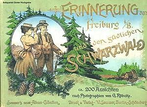 Freiburg i. B. und der südliche Schwarzwald in Bild und Wort. Einbandtitel: Erinnerungen an ...