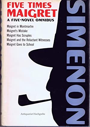 Five Times Maigret. A five novel omnibus.: Simenon, Georges: