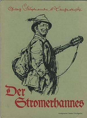 Der Stromerhannes. Worte, Weisen und Bilder.: Sluyterman van Langeweyde, Georg: