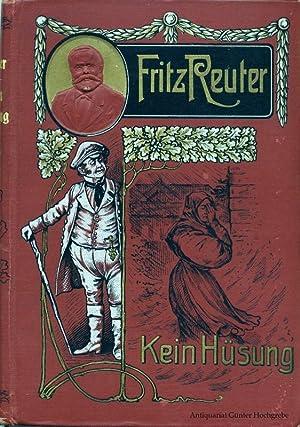 Kein Hüsung.: Reuter, Fritz: