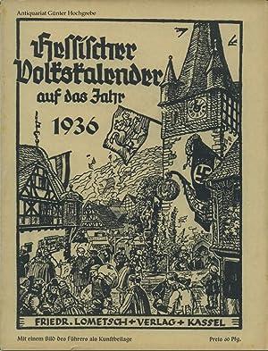 Hessischer Volkskalender auf das Jahr 1936. 53. Jahrgang.: Lometsch, Fritz - Herausgeber: