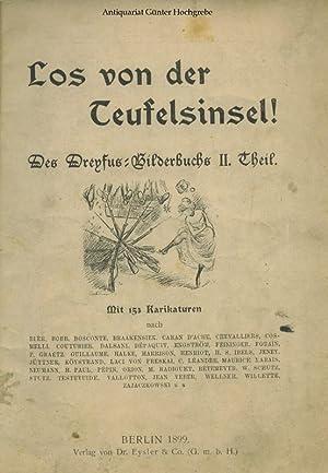 Los von der Teufelsinsel! Deß Dreyfus-Bilderbuchs II. Theil.