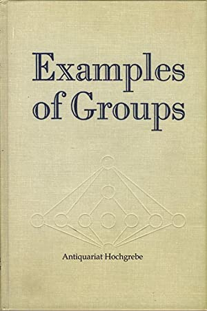 Examples of Groups.: Weinstein, Michael: