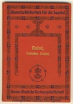 Robinson Crusoe oder wunderbare Abenteuer eines Schiffbrüchigen.: Defoe, (Daniel):