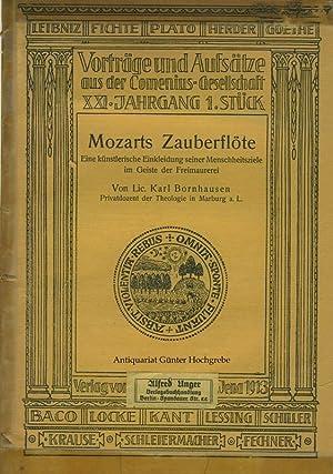 Mozarts Zauberflöte. Eine künstlerische Einkleidung seiner Menschheitsziele im Geiste der...