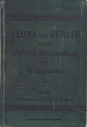 Flora von Berlin und der Provinz Brandenburg.: Lackowitz, W.: