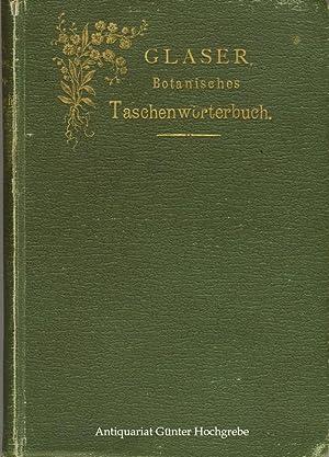 Taschenwörterbuch für Botaniker und alle Freunde der Botanik: enthaltend die botanische ...