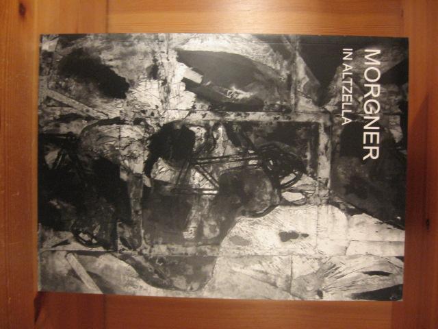 Michael Morgner in Altzella (limitierte Ausgabe): Morgner, Michael /