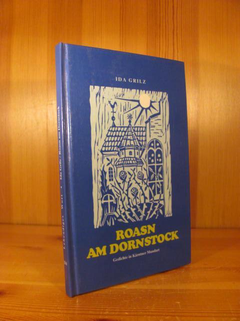 Roasn Am Dornstock Gedichte In Kärntner