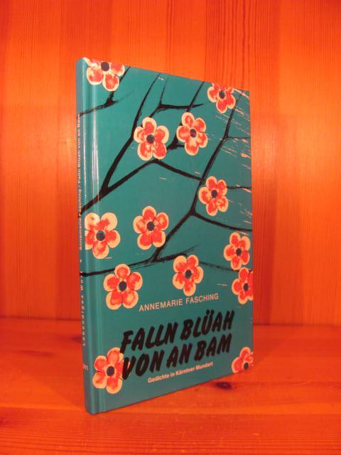 Falln Blüah Von An Bam Gedichte In Kärntner